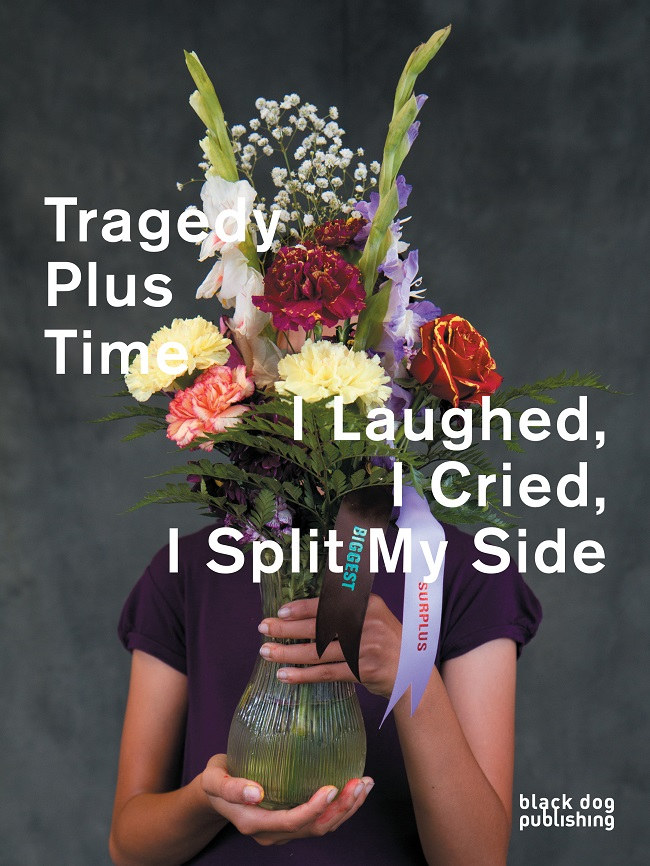 Tragedy Plus Time/I Laughed, I Cried, I Split My Side